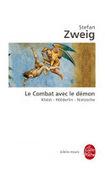 Livres à 100 à l'heure: Le combat avec le demon - Stefan Zweig | livres allemands -  littérature allemande - livres sur l'Allemagne | Scoop.it