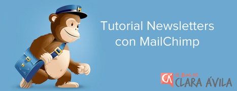 Cómo usar MailChimp para hacer newsletters | comerç electrònic i email màrqueting | Scoop.it