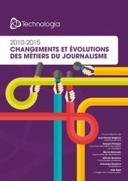 Changements et évolutions des métiers du journalisme - blog | Journalism Issues | Scoop.it
