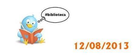 ¡Si se puede!: #Biblioteca será Trending Topic mundial en Twitter el 12 de Agosto. | El Content Curator Semanal | Scoop.it