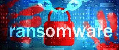 10 conseils pour lutter contre les ransomware dans l'entreprise (avant d'être attaqué) | Sécurité des services et usages numériques : une assurance et la confiance. | Scoop.it