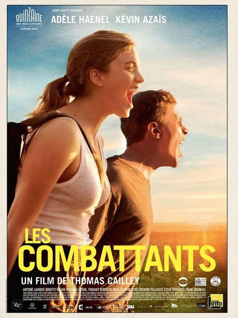 Les Combattants - la critique d'À voir à lire | Lycéens au cinéma | Scoop.it