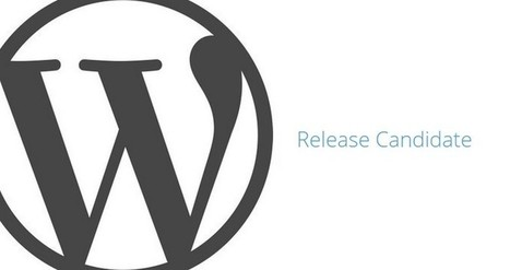 WordPress 4.3 Release Candidate Now Available | Free & Premium WordPress Themes | Scoop.it