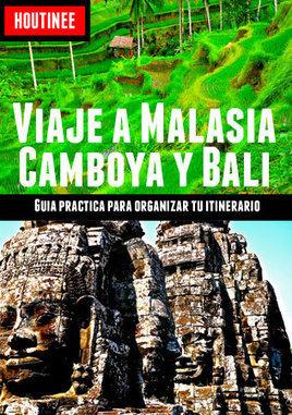 'Viaje a Malasia, Camboya y Bali – Turismo fácil y por tu cuenta' (Guía de Viaje) | houtinee | Scoop.it
