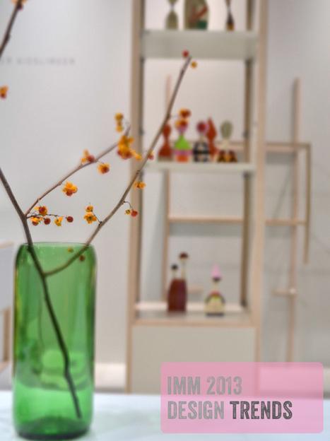 Happy Interior Blog: Interior Trends 2013 from the imm Design Fair | Pièces par pièces | Scoop.it