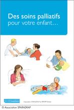 Edition d'un guide pour les parents sur les soins palliatifs de l'enfant | E-reputation | Scoop.it