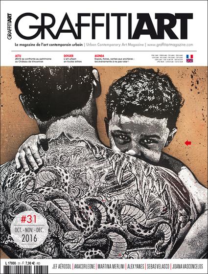Graffiti Art #31 : en kiosques ! - Graffiti Art Magazine | TYPOGRAPHIE | Scoop.it