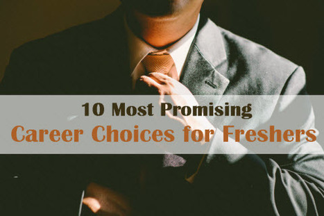 10 Most Promising Career Options for Freshers | Latest Career News & Advice | Scoop.it