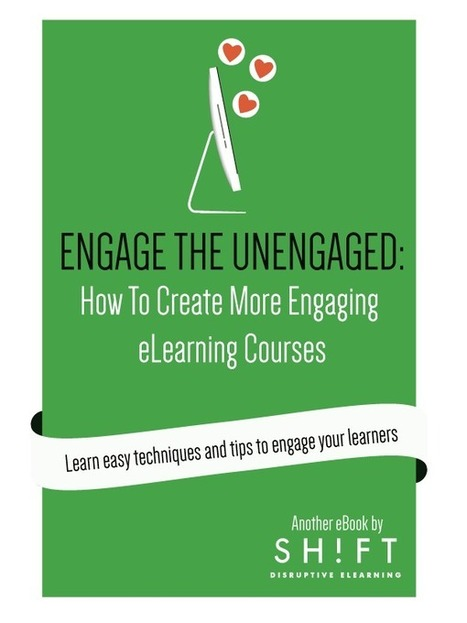 Free ebook: How To Create More Engaging eLearning Courses | Educación Superior - Higher Education | Scoop.it