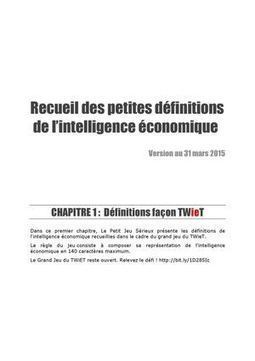 Recueil des petites définitions de l'intelligence économique   SIVVA   Scoop.it