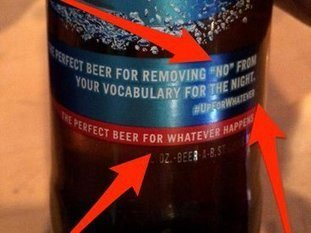 Bud Light's latest tagline is backfiring badly, and people are accusing the brand of promoting rape | Laura Betterly | Scoop.it