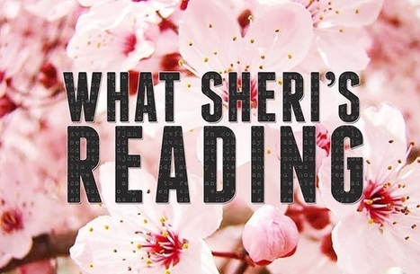 What Sheri's Been Reading: April 2015 Edition | Holistic Investment Management | Scoop.it