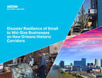 Disaster resilience of small to mid-size businesses on New Orleans historic corridors | PreventionWeb.net | Progetto ING-REST | Scoop.it