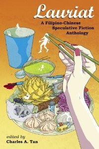 Asakiyume mita - Lauriat: A Filipino-Chinese Speculative Fiction Anthology | Writing and Other Crazy Stuff | Scoop.it