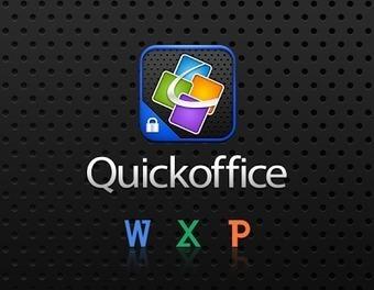 Google lanza QuickOffice, la app de ofimática para iOS y Android | Recursos de ofimática | Scoop.it