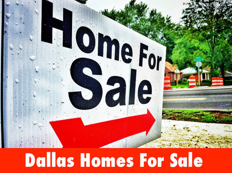 Selling Dallas Homes - Painless First Steps | Houses For Sale Dallas TX Real Estate | Scoop.it