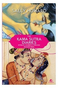 THE KAMA SUTRA DIARIES : INTIMATE JOURNEYS THROUGH MODERN INDIA (PAPERBACK) | Biography  Autobiography | Scoop.it
