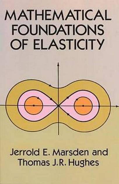 Mathematical Foundations of Elasticity | Free eBooks Download | Scoop.it