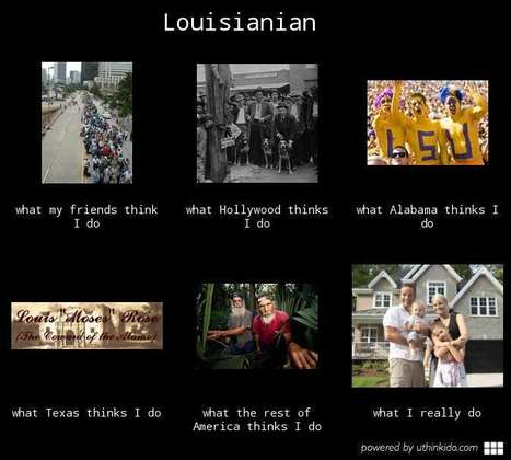 Louisianian | What I really do | Scoop.it