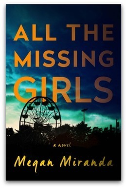 All the Missing Girls by Megan Miranda - Crushingcinders | What's up 4 school librarians | Scoop.it