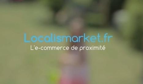 [Finance] LocalisMarket, le défenseur du commerce de proximité, lève 210 000 euros - Maddyness   La Proximité Attitude - Commerce Attitude   Scoop.it