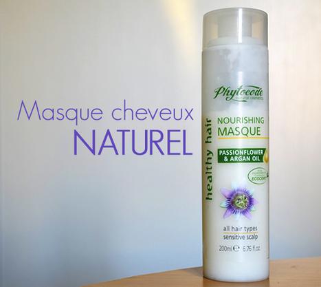 Masque cheveux naturel pour des cheveux superbes | Tests cosmétiques | Scoop.it