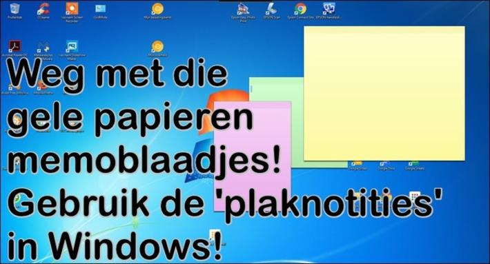 Edu-Curator: Weg met die papieren memoblaadjes! Gebruik de Windows 'Plaknotities' | Edu-Curator | Scoop.it