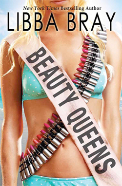 Young Adult Books - Beauty Queens - By Libba Bray | Young Adult Book Talk | Scoop.it
