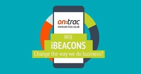 Will iBeacons Change The Way We do Business? | Big Data Healthcare | Scoop.it
