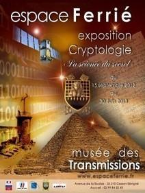 La « science du secret » s'invite au Musée des Transmissions de ... | Libertés Numériques | Scoop.it
