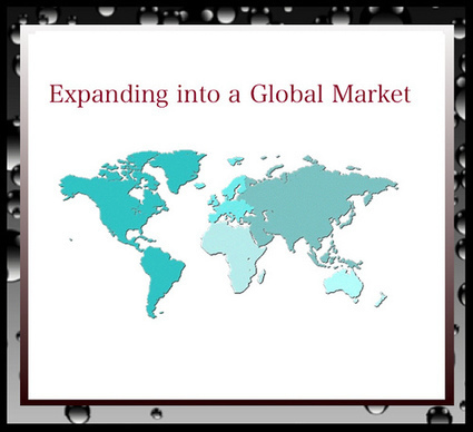 The Benefits of Expanding Your Business Into A GlobalMarket | BUSINESS and more | Scoop.it