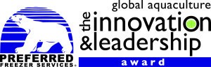 Applications sought for Preferred Freezer Services Global Aquaculture Innovation & Leadership Award - Aquaculture Directory | Aquaculture Directory | Scoop.it