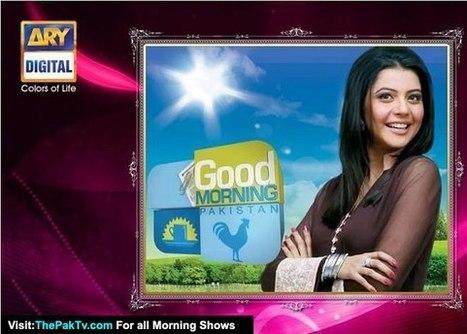 Good Morning Pakistan With Nida Yasir - 10 May 2013   Teri Berukhi Episode 4 - 10 May 2013 On Geo Tv   Scoop.it