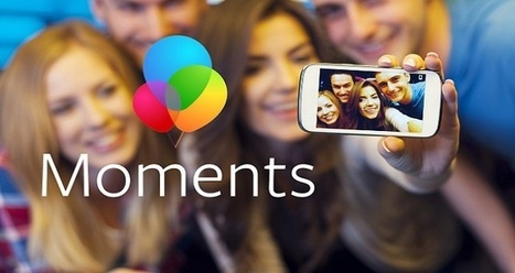 Facebook Moments App Blocked In Europe Due to Privacy Concerns - Clapway   Tools You Can Use   Scoop.it