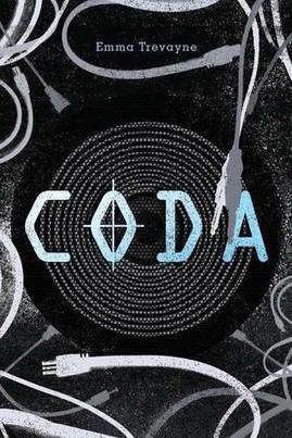 TLT: Teen Librarian's Toolbox: Book Review: Coda by Emma Trevayne | Booktalks-8th Grade | Scoop.it