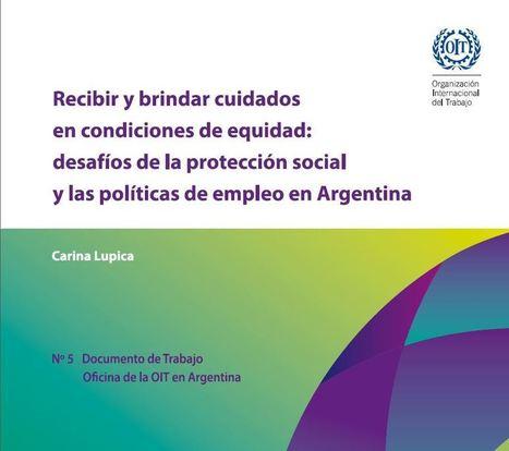 Sale a la luz un nuevo documento OIT sobre Cuidados, Protección Social y Políticas de Empleo. | Genera Igualdad | Scoop.it