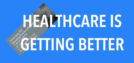Healthcare is getting better. Let's talk about what you can do to make it even better, faster. | Doctor | Scoop.it