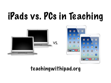 iPads vs. PCs in Teaching | An Eye on New Media | Scoop.it