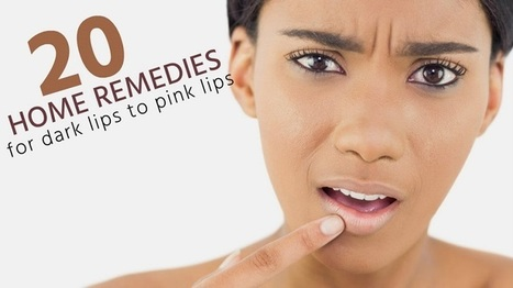 Home Remedies for Dark Lips to Pink Lips | Beauty Tips | Scoop.it