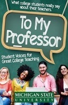New book on advice for college instructors is based on thousands of student comments | The Future of Higher Education | Scoop.it