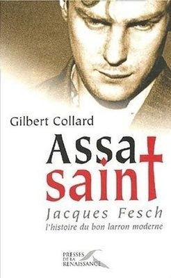 Assasaint : Jacques Fesch, par Gilbert Collard | J'écris mon premier roman | Scoop.it