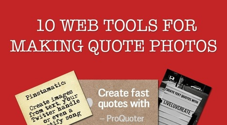 9 web tools to make quote photos | Web tools to support inquiry based learning | Scoop.it