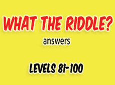 What the Riddle Answers Level 81 to 100 | Game solver | Scoop.it
