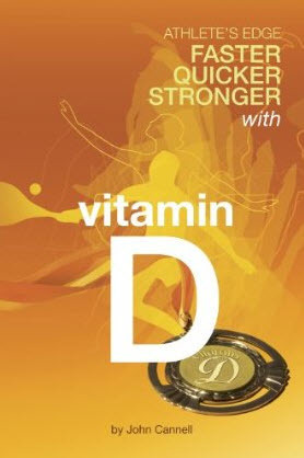 Book review: Athlete's Edge – Faster Quicker Stronger with Vitamin D | The Tanning Blog | Tanningnews | Scoop.it