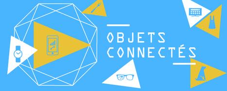 Objets connectés quand les machines nous envahissent | Actus Publika | Veille Mobile | Android IOS | Scoop.it
