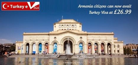 Turkey eVisa Blog : Visa Guide and Information on Visa: Turkey Visa for Armenia Nationals | Turkey Evisa | Scoop.it