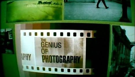 The Genius of Photography - DocuWiki | CAU | Scoop.it