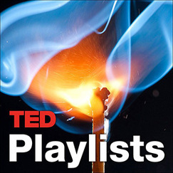 TED | Playlists: Collections for curious minds. | librarianonthefly | Scoop.it