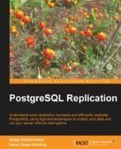 PostgreSQL Replication - PDF Free Download - Fox eBook | Postgresql replication | Scoop.it