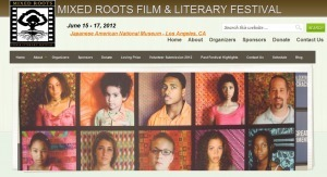 Mixed Roots Film & Literary Festival 2012 | Review via Glenn Robinson | Mixed American Life | Scoop.it
